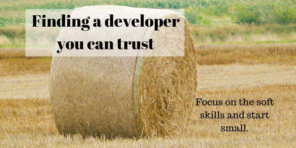 Finding a developer you can trust