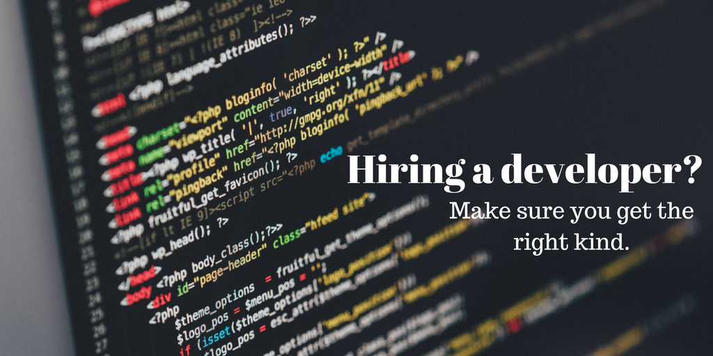 Hiring a developer?  Make sure you get the right kind.